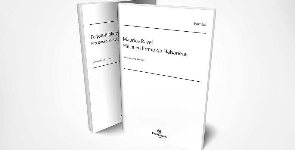 Maurice RAVEL, Pièce en forme de Habanera, Partitur und Stimmen