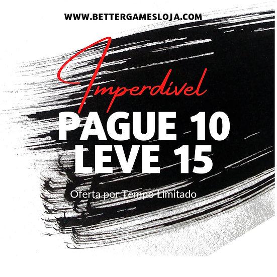 Pague 10, Leve 15