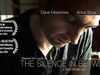 The Silence In Between ~ A Tom White Film