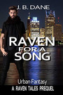 Catch J.B. Dane's Raven for a Song free today and check out her interview below with Lynn Slaughter