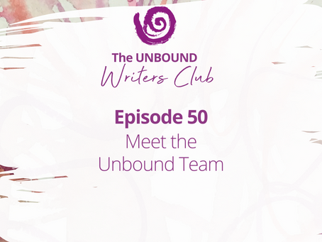Episode 50: Meet the Unbound Team