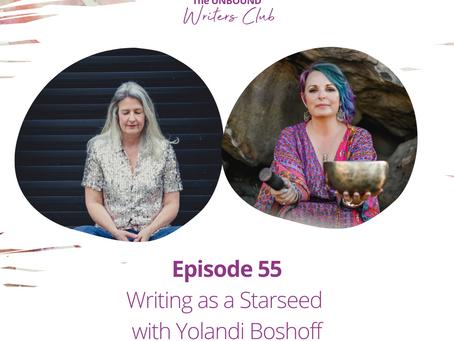 Episode 55: Writing as a Starseed with Yolandi Boshoff