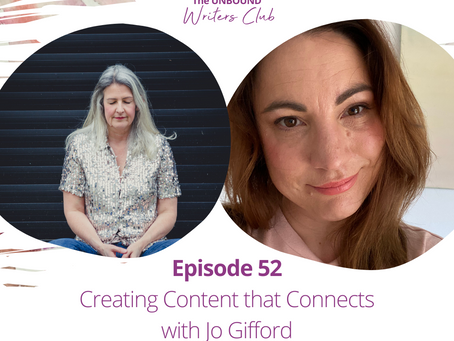 Episode 52: Creating Content that Connects with Jo Gifford