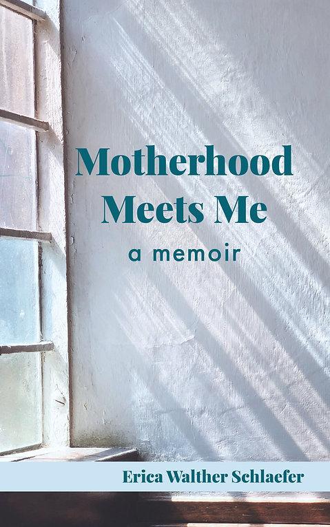 Motherhood Meets Me book cover.jpg
