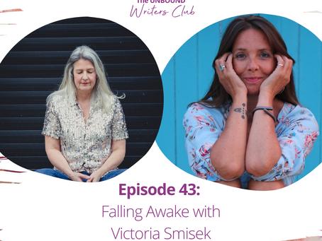 Episode 43: Falling Awake with Victoria Smisek
