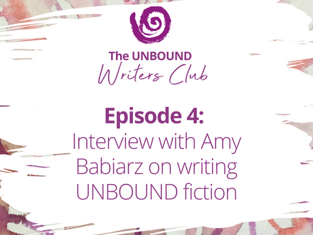 Podcast Episode 4: Writing UNBOUND Fiction with Amy Babiarz