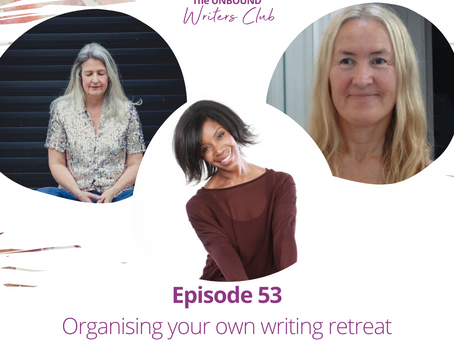 Episode 53: Organising your Own Writing Retreat with Dainei Tracy & Pearl Jordan