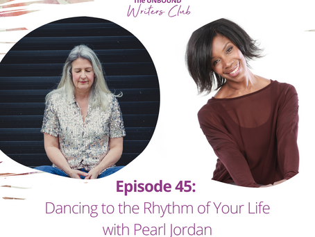 Episode 45: Dancing to the Rhythm of Your Life With Pearl Jordan