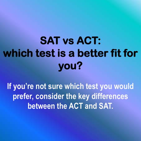 SAT vs ACT? Which test should I take?