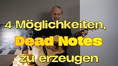 4 Möglichkeiten, Dead Notes zu erzeugen