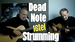 16tel Strumming & Dead Notes