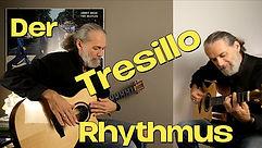 Der Tresillo Rhythmus