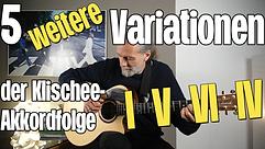 5 weitere Variationen der Klischee-Akkorfolge