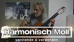 Harmonisch Moll | Verstehen & Verwenden