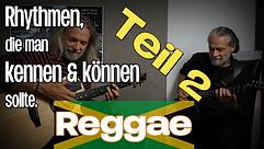 Die Reggae Gitarre | Teil 2