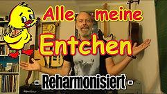 Reharmonisation / Alle meine Entchen