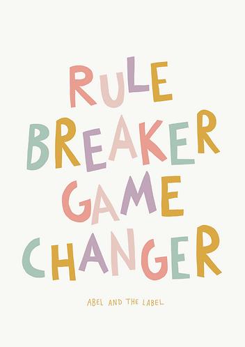 Rule Breaker Art Print