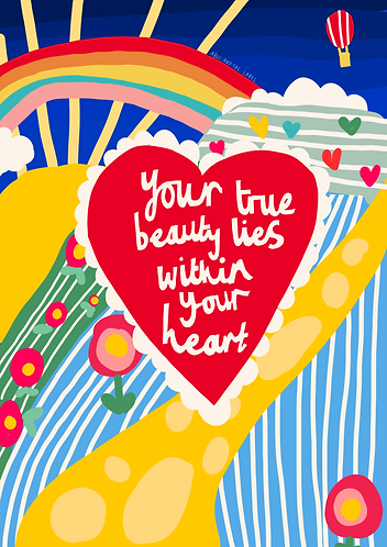 True Beauty Lies Within Your Heart Art Print