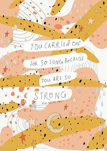 So Strong - Art Print