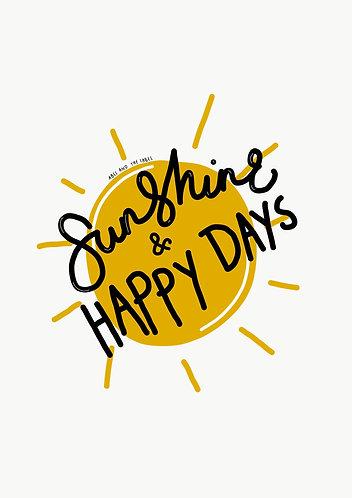 Sunshine Happy Days Art Print