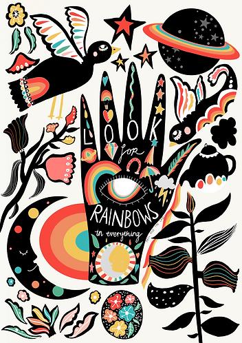 Look For Rainbows Everywhere Art Print