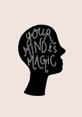 Your Mind Is Magic Art Print