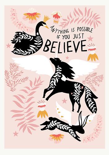 Just Believe Art Print