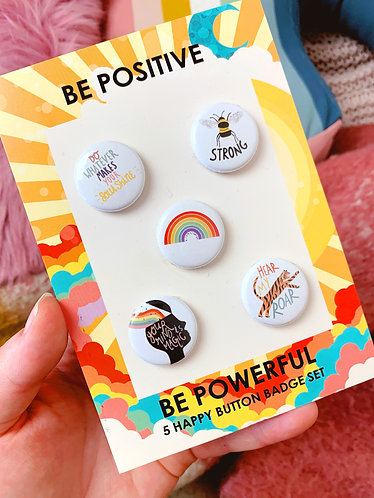 Be Positive Be Powerful Button Badge Pack