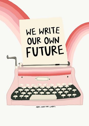 Pink We Write Our Own Future Typewriter Print
