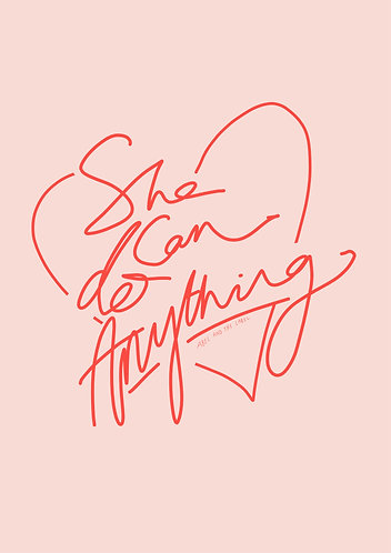 She Can Do Anything Positive Quote Art Print in Pink