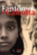 Fantômes à Calcutta