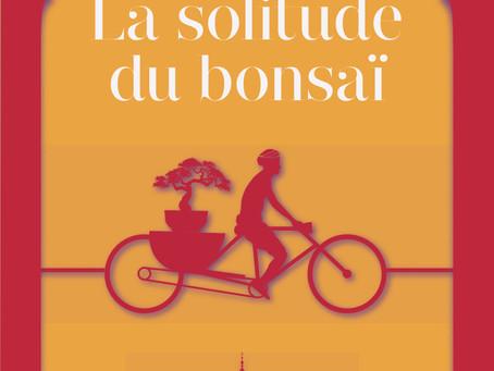 """A propos de """"La solitude du bonsaï"""""""