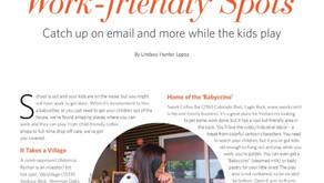 9 Kid-Friendly, Work-Friendly Spots
