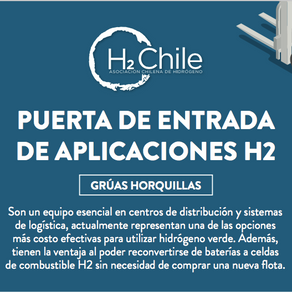 H2Chile propone implementar pilotos en flotas de grúas horquilla en sector  industrial para usar H2V