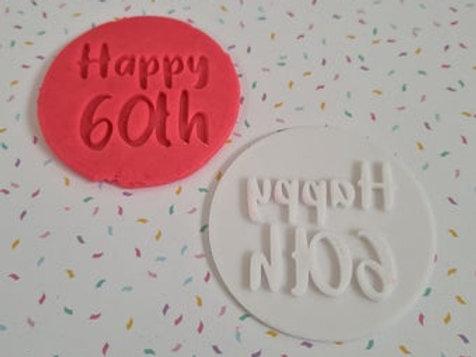 Happy 60th Fondant / Cookie Stamp