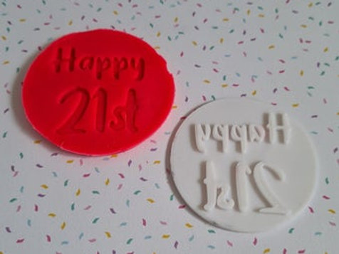 Happy 21st Fondant / Cookie Stamp