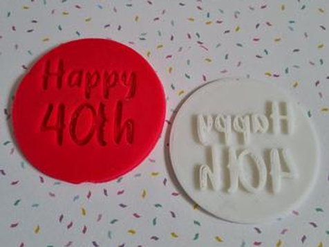 Happy 40th Fondant / Cookie Stamp