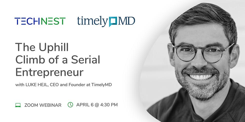 The Uphill Climb of a Serial Entrepreneur