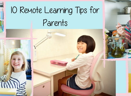 10 Remote Learning Tips for Parents
