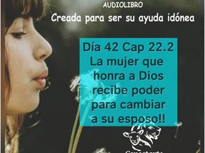 Día 42: La mujer que honra a Dios recibe poder para cambiar a su esposo!