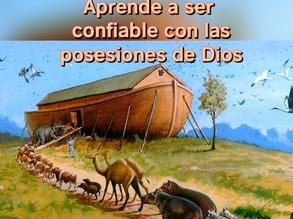 Aprende a ser confiable con las posesiones de Dios