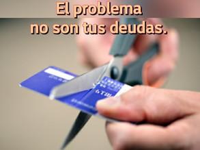 El problema no son tus deudas