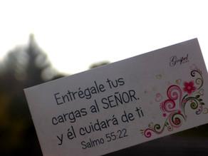 Día 55: Entrégale tus cargas al Señor y Él cuidará de ti, Salmo 55:22