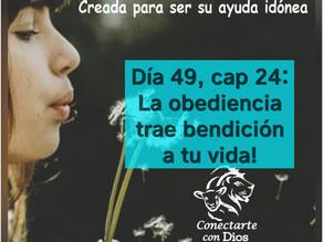 Día 48: La obediencia trae bendición!