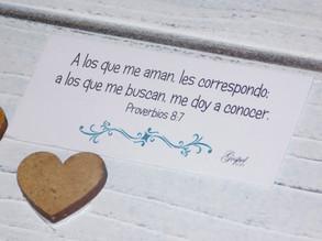 Día 49: A los que me aman, les correspondo; a los que me buscan, me doy a conocer. Proverbios 8:17.