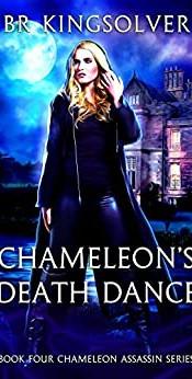 Chameleon's Death Dance, Chameleon Assassin Book Four