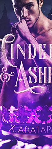 Cinders & Ashes, Book Three