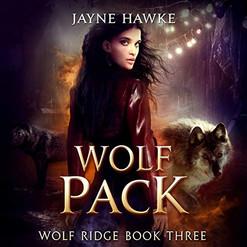 Wolf Pack, Wolf Ridge Book Three