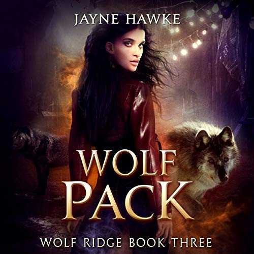 Wolf Pack, Wolf Ridge Book Three
