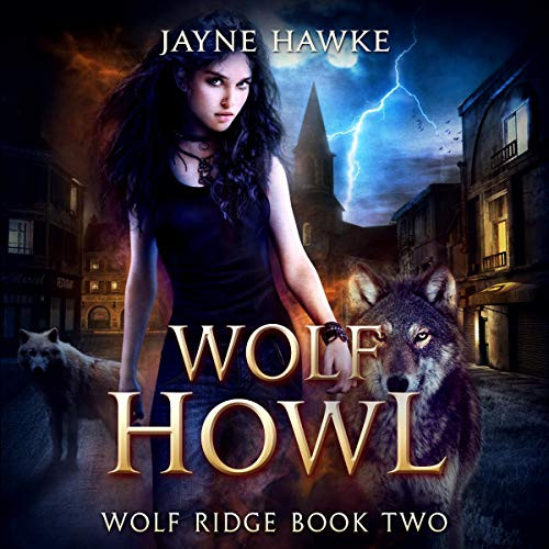 Wolf Howl Wolf Ridge Book Two